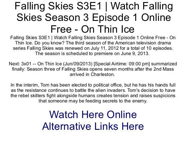 Falling Skies S3E1   Watch FallingSkies Season 3 Episode 1 OnlineFree - On Thin IceFalling Skies S3E1   Watch Falling Skie...