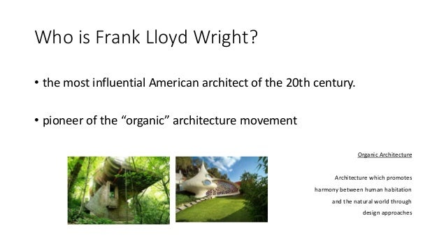 the legacies frank llyod wright left in the world Early life and education frank lloyd wright was born on june 8, 1869, in richland center, wisconsin, the first of three children to william, a preacher, and anna wright.