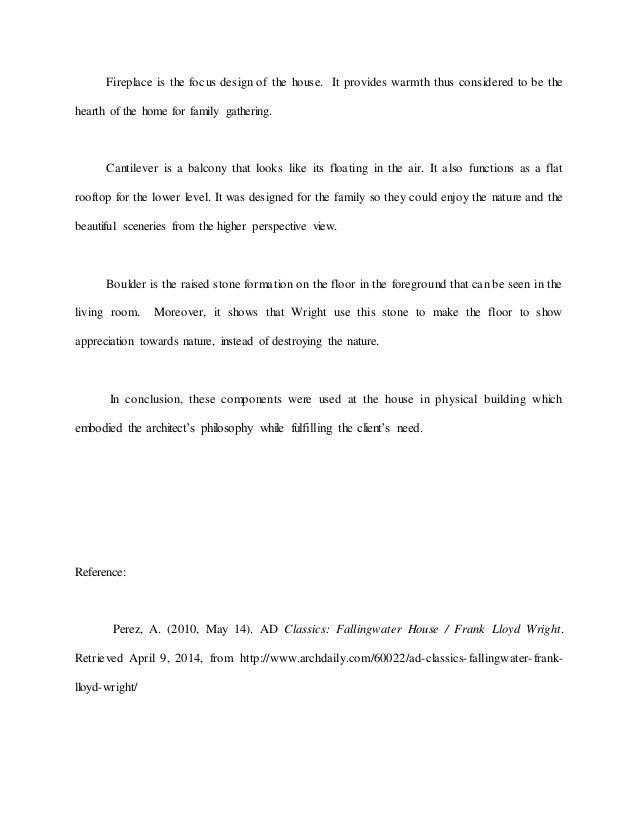 History Culture 2 Project 1 : Falling Water by Frank Lloyd Wright  Frank  Lloyd Wright Philosophy - Interior Design