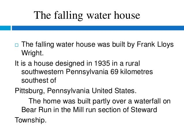 The Fallingwater House