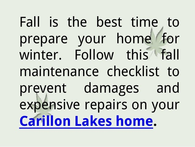 Fall Maintenance Checklist For Your Carillon Lakes Home