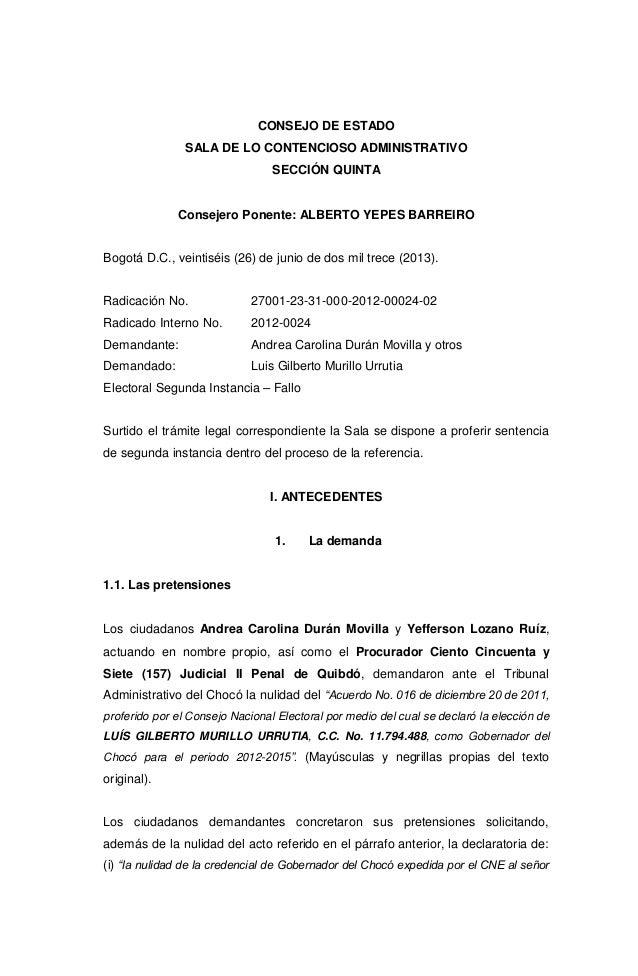 CONSEJO DE ESTADO SALA DE LO CONTENCIOSO ADMINISTRATIVO SECCIÓN QUINTA Consejero Ponente: ALBERTO YEPES BARREIRO Bogotá D....