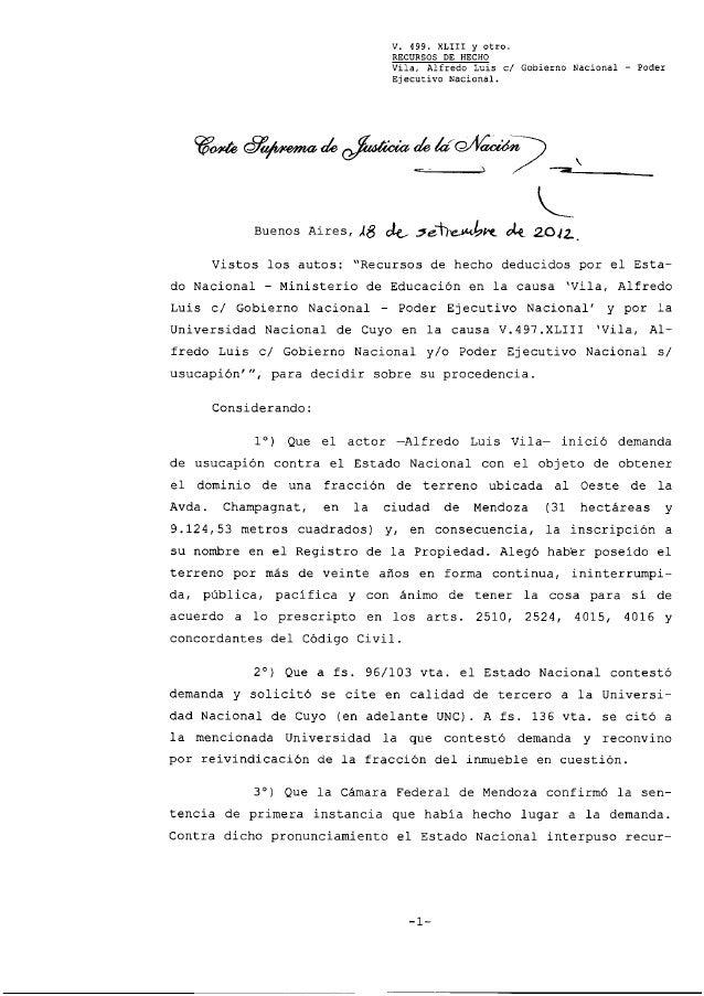 V.  499.  XLIII  RECURSOS  Vila,  DE  Y  otro.  HECHO  Alfredo  Luis  el  Gobierno  Nacional  -  Poder  Ejecutivo Nacional...