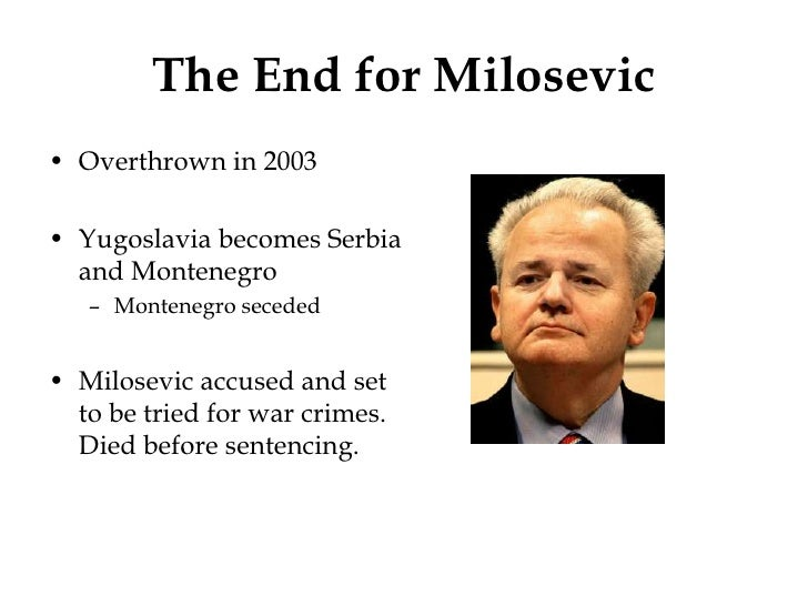 The End for Milosevic<br ...