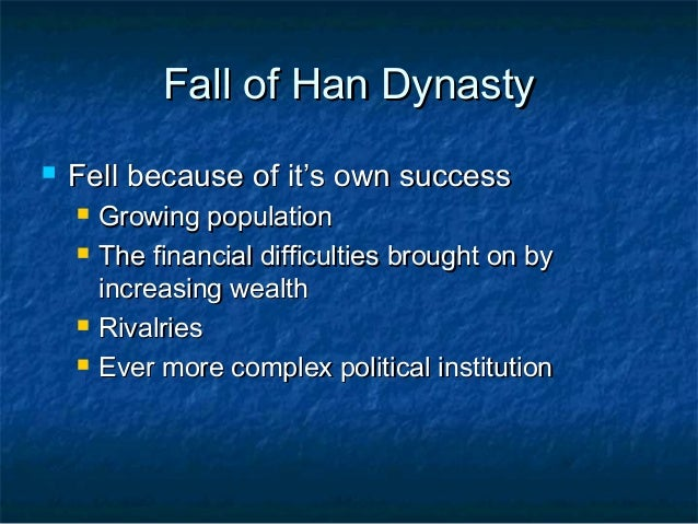 what political reasons led to the fall of the han dynasty