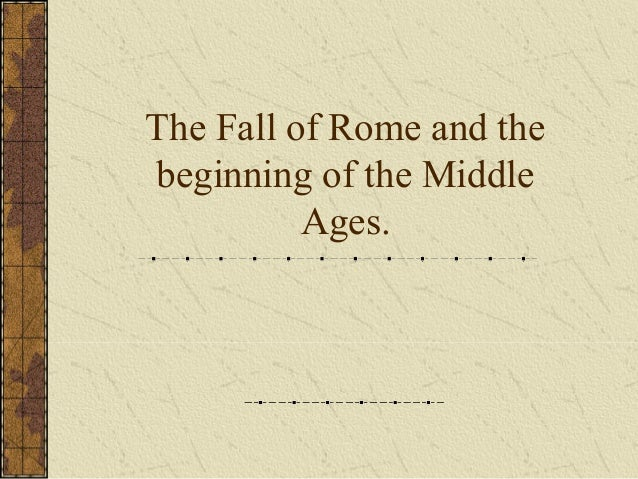 the downfall of the middle ages The dark ages is generally considered as the early medieval period of the european history after the collapse of the roman empire, europe faced a drastic political.