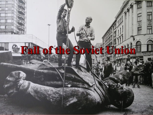 An overview of the soviet unions fall