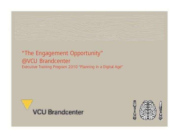Fallon Brainfood x VCU Brandcenter: The Engagement Opportunity Slide 2