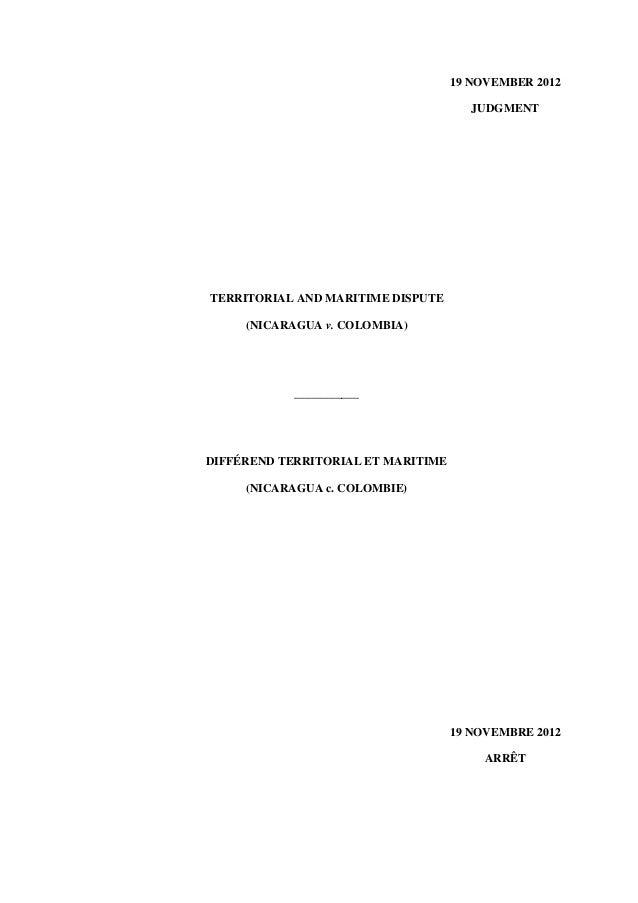 19 NOVEMBER 2012JUDGMENTTERRITORIAL AND MARITIME DISPUTE(NICARAGUA v. COLOMBIA)___________DIFFÉREND TERRITORIAL ET MARITIM...
