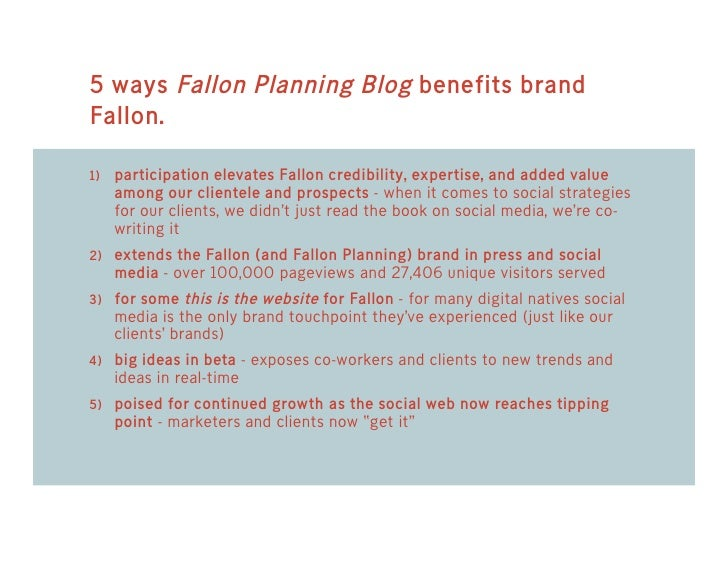 5 ways Fallon Planning Blog benefits brand Fallon.  1) participation elevates Fallon credibility, expertise, and added val...