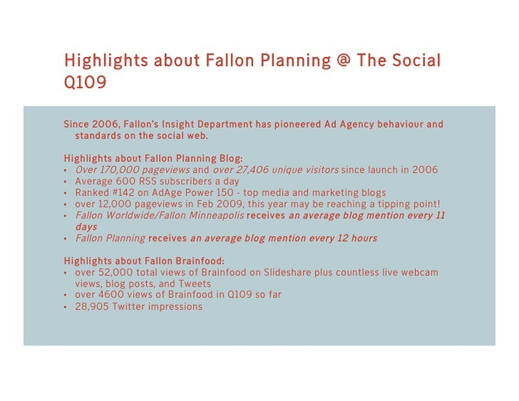 Highlights about Fallon Planning @ The Social Q109  Since 2006, Fallon's Insight Department has pioneered Ad Agency behavi...