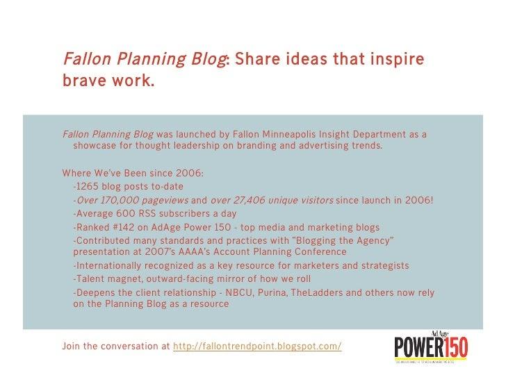 Fallon Planning Blog: Share ideas that inspire brave work.  Fallon Planning Blog was launched by Fallon Minneapolis Insigh...