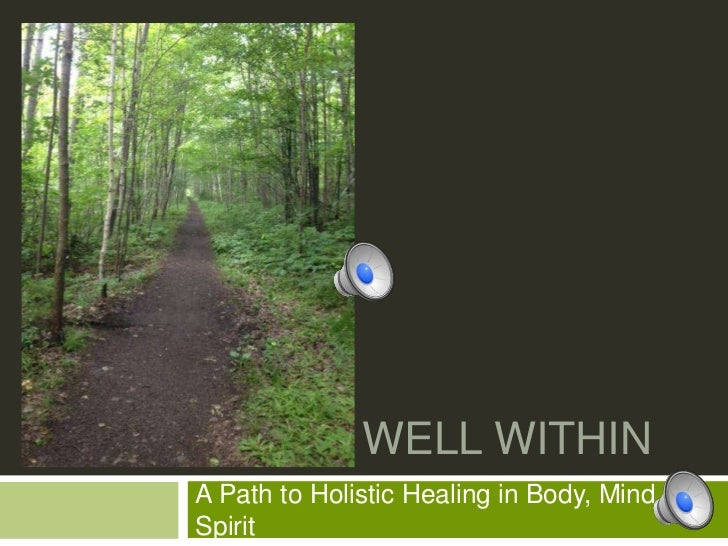 WELL WITHINA Path to Holistic Healing in Body, Mind, &Spirit