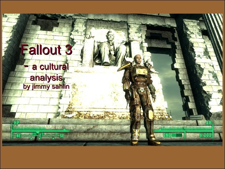 Fallout 3 - a cultural   analysis by jimmy sahlin