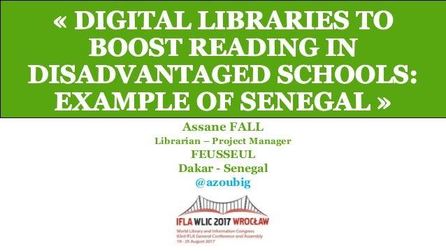 Assane FALL Librarian – Project Manager FEUSSEUL Dakar - Senegal @azoubig