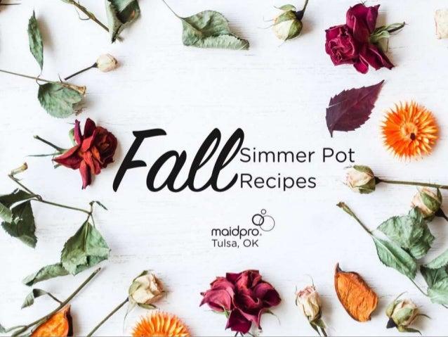 Fall Simmer Pot Recipes MaidPro Tulsa