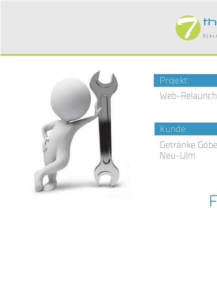 Projekt:Web-RelaunchKunde:Getränke Göbel GmbHNeu-Ulm           FALLSTUDIE