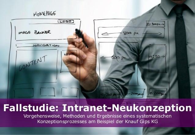 Fallstudie: Intranet-Neukonzeption Vorgehensweise, Methoden und Ergebnisse eines systematischen Konzeptionsprozesses am Be...