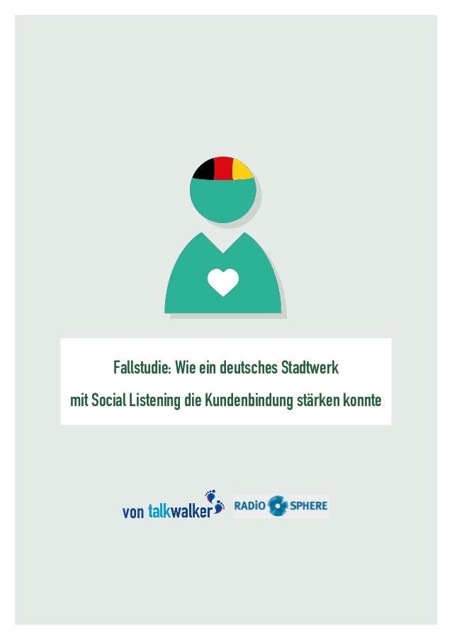 Fallstudie: Wie ein deutsches Stadtwerk mit Social Listening die Kundenbindung stärken konnte von
