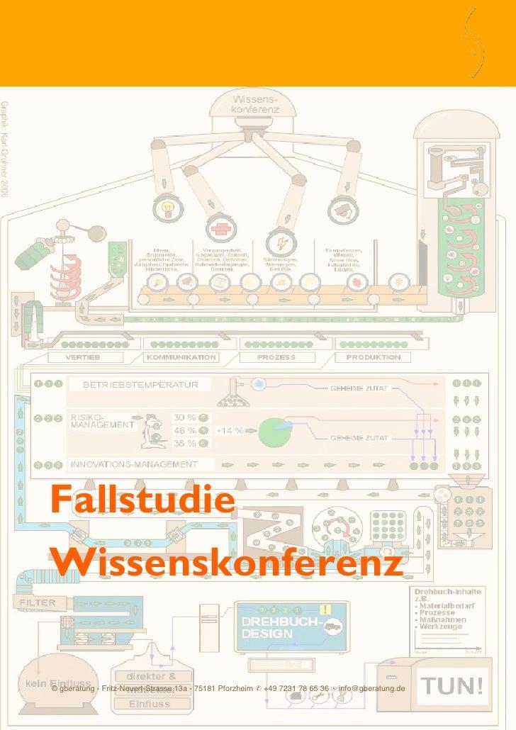 Fallstudie Wissenskonferenz  © gberatung - Fritz-Neuert-Strasse 13a - 75181 Pforzheim ✆ +49 7231 78 65 36 ✉ info@gberatung...