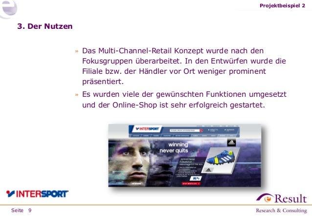 Seite 3. Der Nutzen » Das Multi-Channel-Retail Konzept wurde nach den Fokusgruppen überarbeitet. In den Entwürfen wurde di...