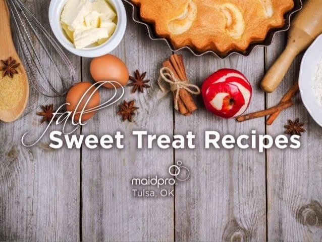 Fall Sweet Treat Recipes MaidPro Tulsa