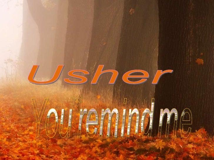 Usher<br />Youremindme<br />