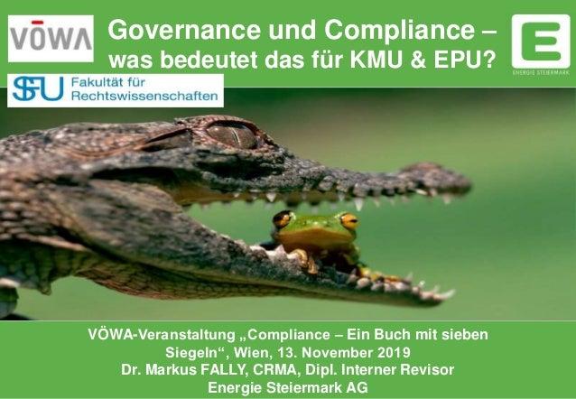 """Governance und Compliance – was bedeutet das für KMU & EPU? VÖWA-Veranstaltung """"Compliance – Ein Buch mit sieben Siegeln"""",..."""
