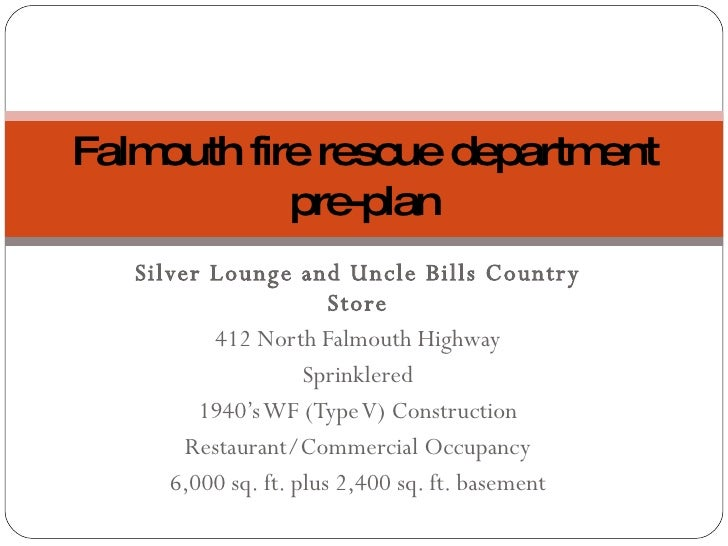Silver Lounge and Uncle Bills Country Store 412 North Falmouth Highway Sprinklered 1940's WF (Type V) Construction Restaur...