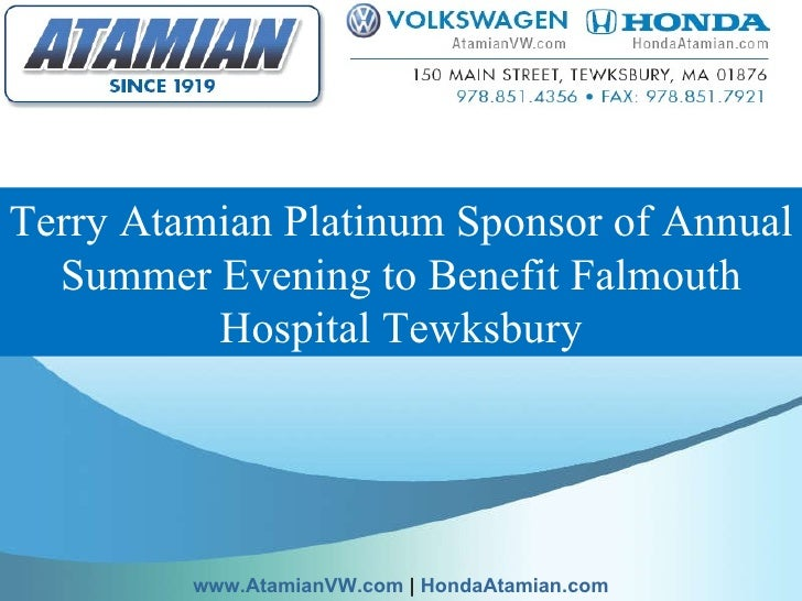 Terry Atamian Platinum Sponsor of Annual Summer Evening to Benefit Falmouth Hospital Tewksbury www.AtamianVW.com  |  Honda...