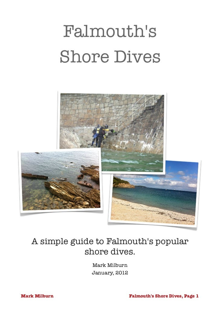 Falmouths                Shore Dives                           A simple guide to Falmouths popular               shore div...