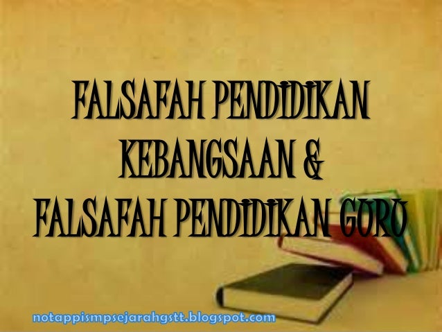 FALSAFAH PENDIDIKANKEBANGSAAN &FALSAFAH PENDIDIKAN GURU