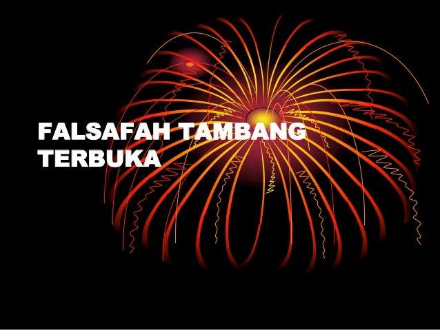 FALSAFAH TAMBANG TERBUKA