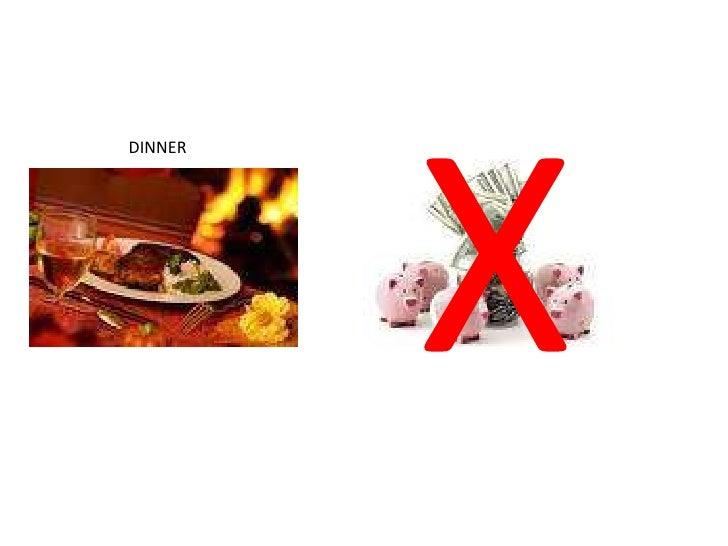 X<br />DINNER<br />