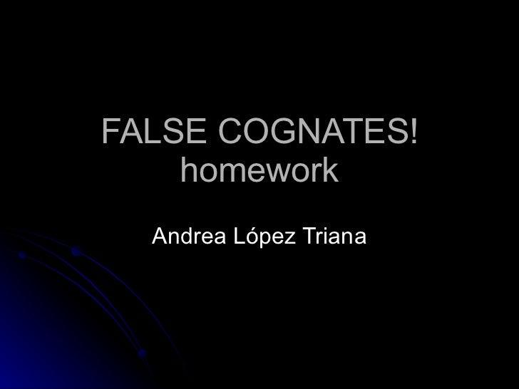 FALSE COGNATES! homework Andrea López Triana