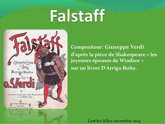 Compositeur: Giuseppe Verdi d'après la pièce de Shakespeare « les joyeuses épouses de Windsor » sur un livret D'Arrigo Boï...