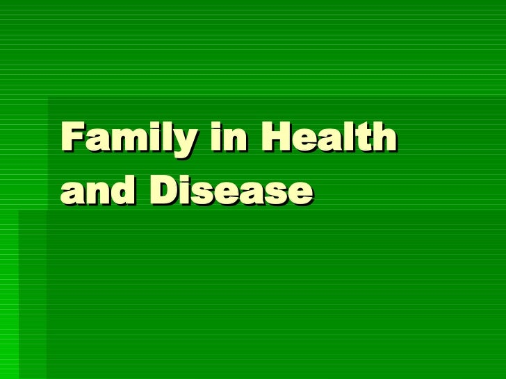 Family in Health and Disease