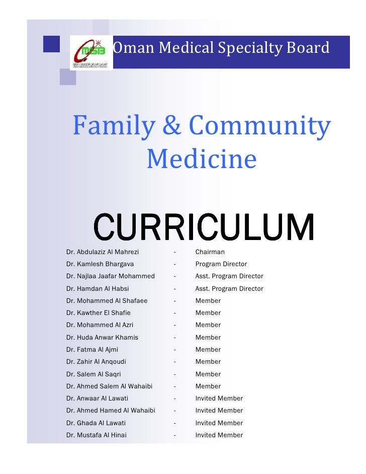 Oman Medical Specialty Board     Family & Community       Medicine          CURRICULUM Dr. Abdulaziz Al Mahrezi     -   Ch...