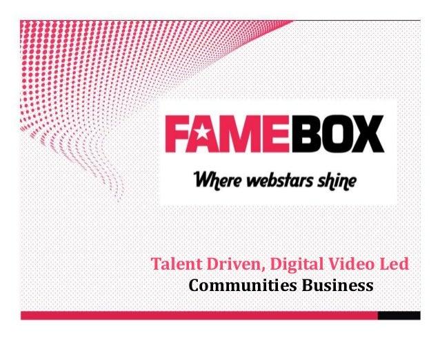 Talent Driven, Digital Video Led Communities Business