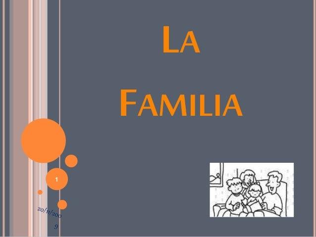 LA FAMILIA 1