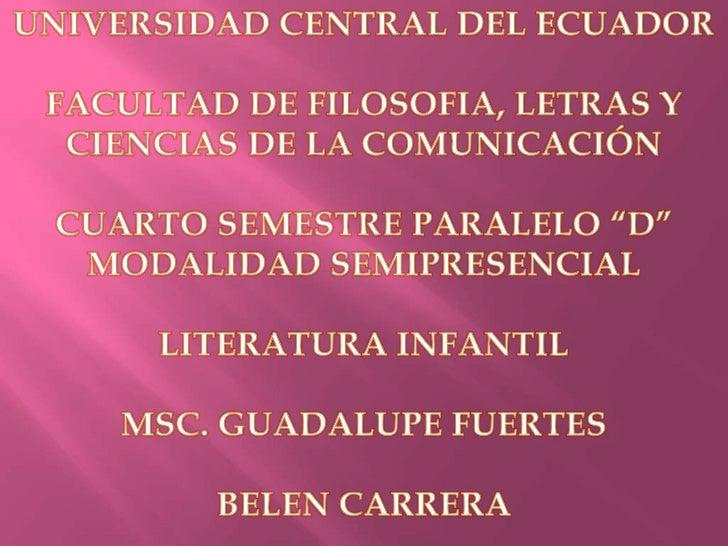 UNIVERSIDAD CENTRAL DEL ECUADOR<br />FACULTAD DE FILOSOFIA, LETRAS Y CIENCIAS DE LA COMUNICACIÓN<br />CUARTO SEMESTRE PARA...