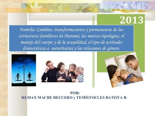 Transformaciones Y Cambios En La Dinámica Familiar