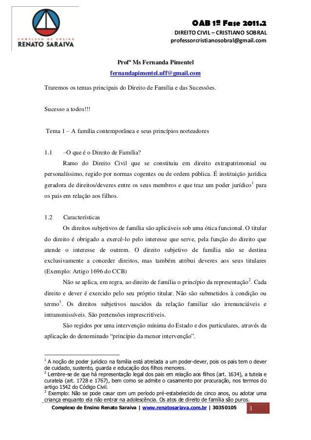 OAB 1ª Fase 2011.2 DIREITO CIVIL – CRISTIANO SOBRAL professorcristianosobral@gmail.com Complexo de Ensino Renato Saraiva |...