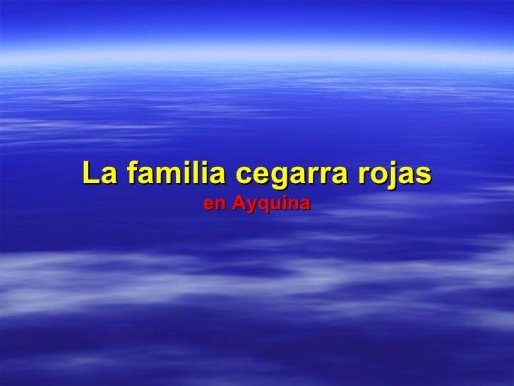 La familia cegarra rojas en Ayquina