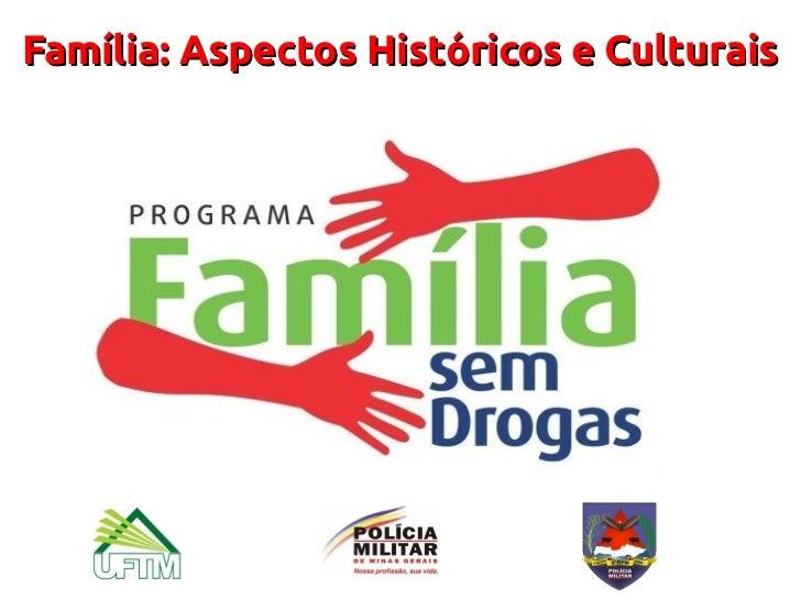 Família: Aspectos Históricos e Culturais