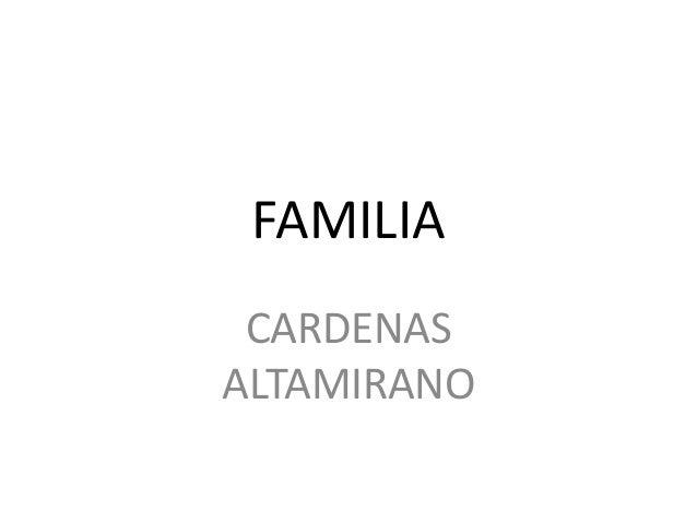 FAMILIA CARDENAS ALTAMIRANO