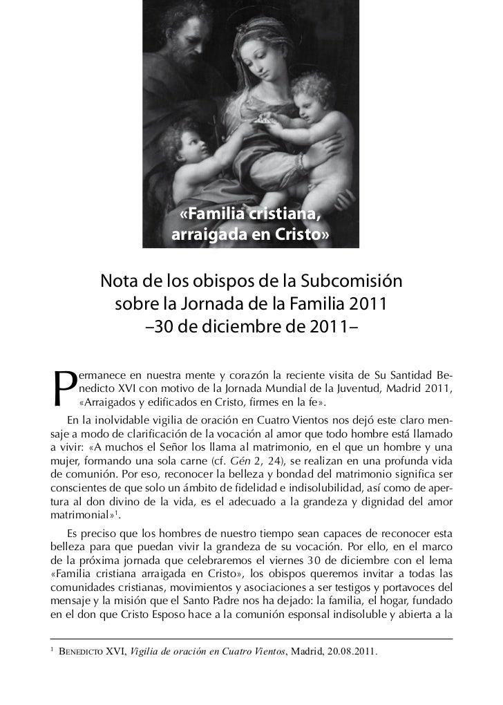 «Familia cristiana,                             arraigada en Cristo»             Nota de los obispos de la Subcomisión    ...