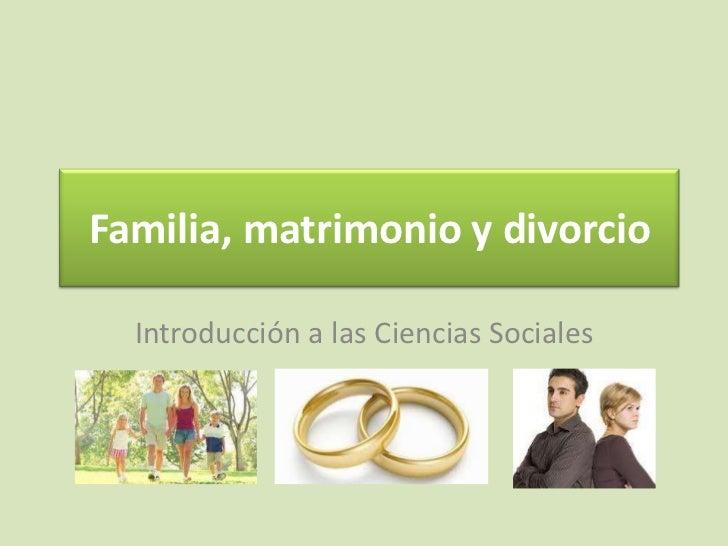 Matrimonio Y Familia : Familia matrimonio y divorcio