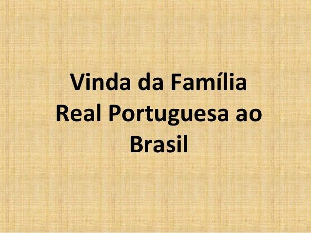 Vinda da Família Real Portuguesa ao Brasil