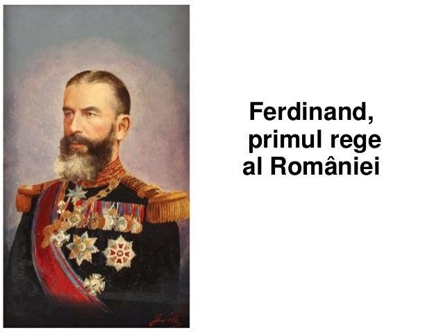 30/11/2014  Ferdinand,  primul rege  al României
